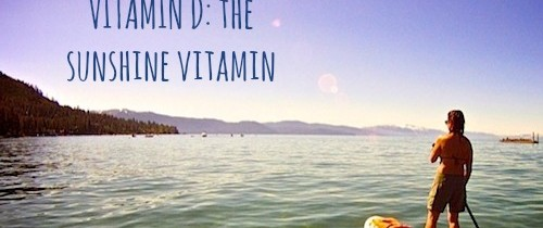 Vitamin D: Why You Need It + How To Get It
