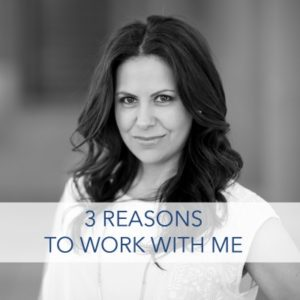 3 reasons to work with me